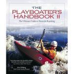 【预订】The Playboater's Handbook II: The Ultimate Guide to