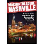 【预订】Making the Scene: Nashville: How to Live, Network