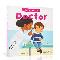 【全店300减110】进口英文原版绘本 忙碌的人们医生Busy People Doctor低幼启蒙探索世界 3-5岁
