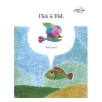 英文原版 Fish Is Fish鱼*是鱼(四度凯迪克奖得主李欧・李奥尼杰作)