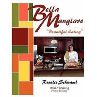 【预订】Bella Mangiare - Beautiful Eating