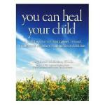 【预订】You Can Heal Your Child Y9780979424588