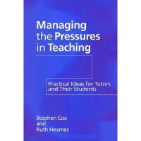 【预订】Managing the Pressures of Teaching: Practical Ideas