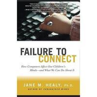 【预订】Failure to Connect: How Computers Affect Our