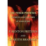 【预订】The Inner Phoenix: Poems to Light the Fires of Your