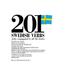 【�A�】201 Swedish Verbs: Fully Conjugated in All the