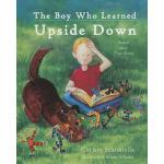 【预订】The Boy Who Learned Upside Down