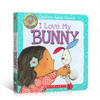 英文原版 I Love My Bunny 我爱我的兔子 幼儿启蒙纸板触摸书 撕不烂书名家Caroline Jayne Church