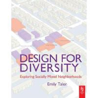 【预订】Design for Diversity: Exploring Socially Mixed