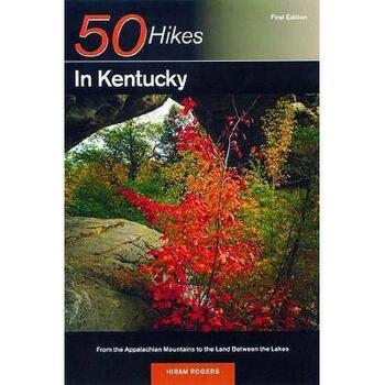 【预订】Explorer's Guide 50 Hikes in Kentucky: From the 美国库房发货,通常付款后3-5周到货!