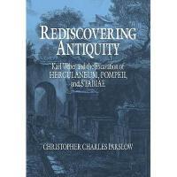 【预订】Rediscovering Antiquity: Karl Weber and the