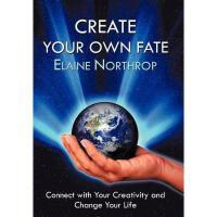 【预订】Create Your Own Fate: Connect with Your Creativity