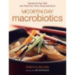 【预订】Modern-Day Macrobiotics: Transform Your Diet and