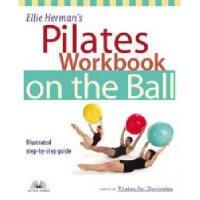 【预订】Ellie Herman's Pilates Workbook on the Ball: