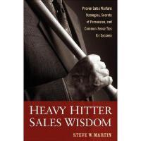【预订】Heavy Hitter Sales Wisdom: Proven Sales Warfare