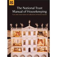 【预订】The National Trust Manual of Housekeeping: Care and