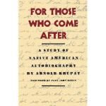 【预订】For Those Who Come After: A Study of Native American