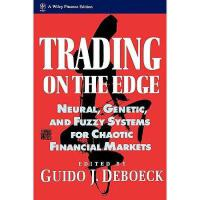 【预订】The Trading Edge: Neural Genetic And Fuzzy Systems