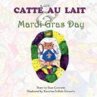 【预订】Catt Au Lait & Mardi Gras Day