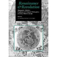 【预订】Renaissance and Revolution: Humanists, Scholars