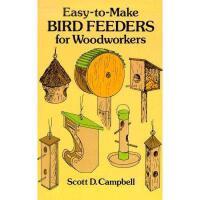 【预订】Easy-To-Make Bird Feeders for Woodworkers