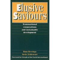 【预订】Elusive Saviours: Transnational Corporations and