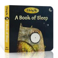 英文原版 A Book of Sleep 纸板撕不烂书 睡觉书 名家Il Sung Na儿童启蒙绘本 0-3岁