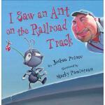 【预订】I Saw an Ant on the Railroad Track