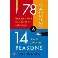 【预订】78 Reasons Why Your Book May Never Be Published and