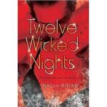 【正版全新直发】Twelve Wicked Nights Nadia Aidan 9780451231314 New