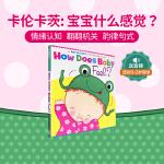 【发顺丰】英文原版 Karen Katz: How Does Baby Feel? 凯伦.卡茨 幼儿童英语启蒙阅读教材