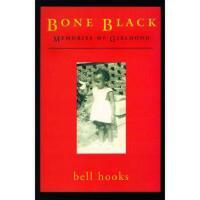 【预订】Bone Black: Memories of Girlhood