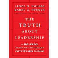 【预订】The Truth About Leadership: The No-Fads