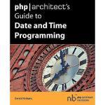 【预订】PHP/Architect's Guide to Date and Time Programming