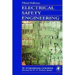 【预订】Electrical Safety Engineering