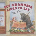 【预订】My Grandma Likes to Say
