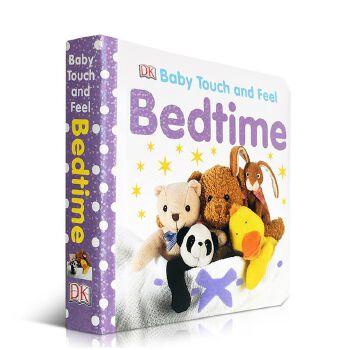 英文原版DK Baby Touch and Feel Bedtime宝宝触摸启蒙纸板书 睡前亲子绘本读物 DK出版社