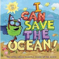 【预订】I Can Save the Ocean!: The Little Green Monster Cleans