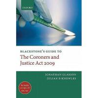 【预订】Blackstone's Guide to the Coroners and Justice ACT