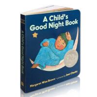 【顺丰速运】原版英文绘本 凯迪克银奖作品 A Child's Good Night Book 宝贝睡前晚安故事纸板书