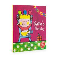 英文原版 Katie'S Birthday 凯蒂的生日 低幼绘本 0-6岁 儿童图画书 亲子阅读