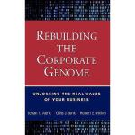 【预订】Rebuilding The Corporate Genome: Unlocking The Real