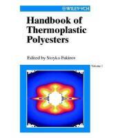 【预订】Handbook of Thermoplastic Polyesters: Homopolymers