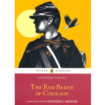 Red Badge of Courage (Puffin Classics) 红色英勇勋章 9780141327525