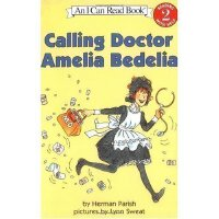 英文原版 Calling Doctor Amelia Bedelia(I Can Read 2少儿英文读物绘本书