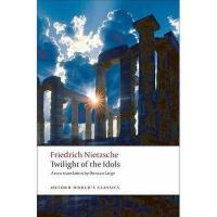 【预订】Twilight of the Idols: Or How to Philosophize with a