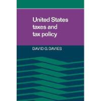 【预订】United States Taxes and Tax Policy