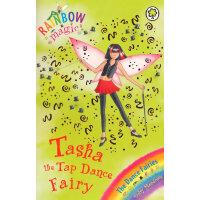 Rainbow Magic: The Dance Fairies 53: Tasha The Tap Dance Fairy 彩虹仙子#53:舞蹈仙子9781846164934