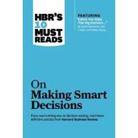 【预订】HBR's 10 Must Reads on Making Smart Decisions (with Fea
