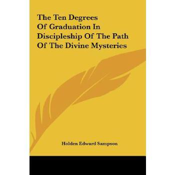 【预订】The Ten Degrees of Graduation in Discipleship of the Path of the Divine Mysteries 预订商品,需要1-3个月发货,非质量问题不接受退换货。